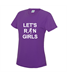 Let's Run Girls Girlie Cool Tee Shirt