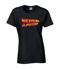 Buckfest is the Future Woman's T-Shirt