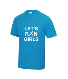 Lets Run Girls Cool Tee Shirt